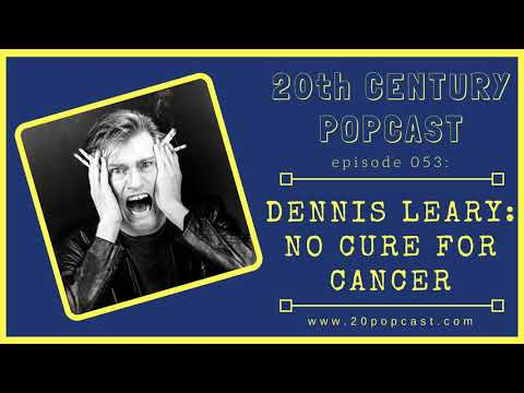 053  DENNI LEARY - NO CURE FOR CANCER