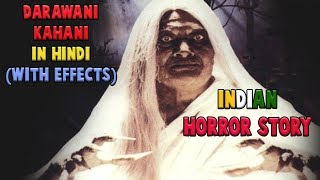 Pagal Budhiya ka Khauff | Real Indian Horror Story | Let Me Scare You #3