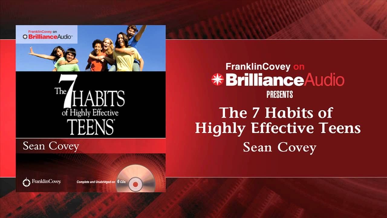 The 7 Habits of Highly Effective Teens by Sean Covey - YouTube
