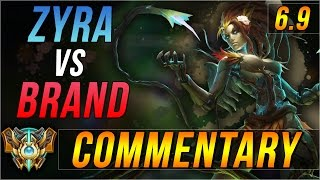 [6.9] Challenger Zyra Support Commentary