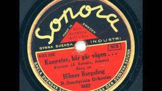 Hilmer Borgeling - Kamrater, här går vägen