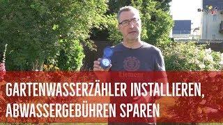 Gartenwasserzahler Installieren Und Abwassergebuhren Sparen So Geht S Youtube