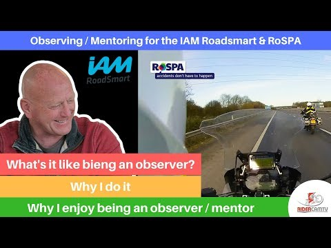 IAM and RoSPA Mentor & Observer | Whats it like to do it?