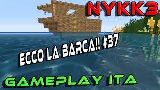 Minecraft Ita Nudi E Crudi #37 - Riecco La Barca Per Fortuna!!