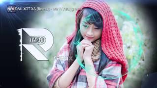 Nỗi đau xót xa [Remix] - Minh Vương M4U