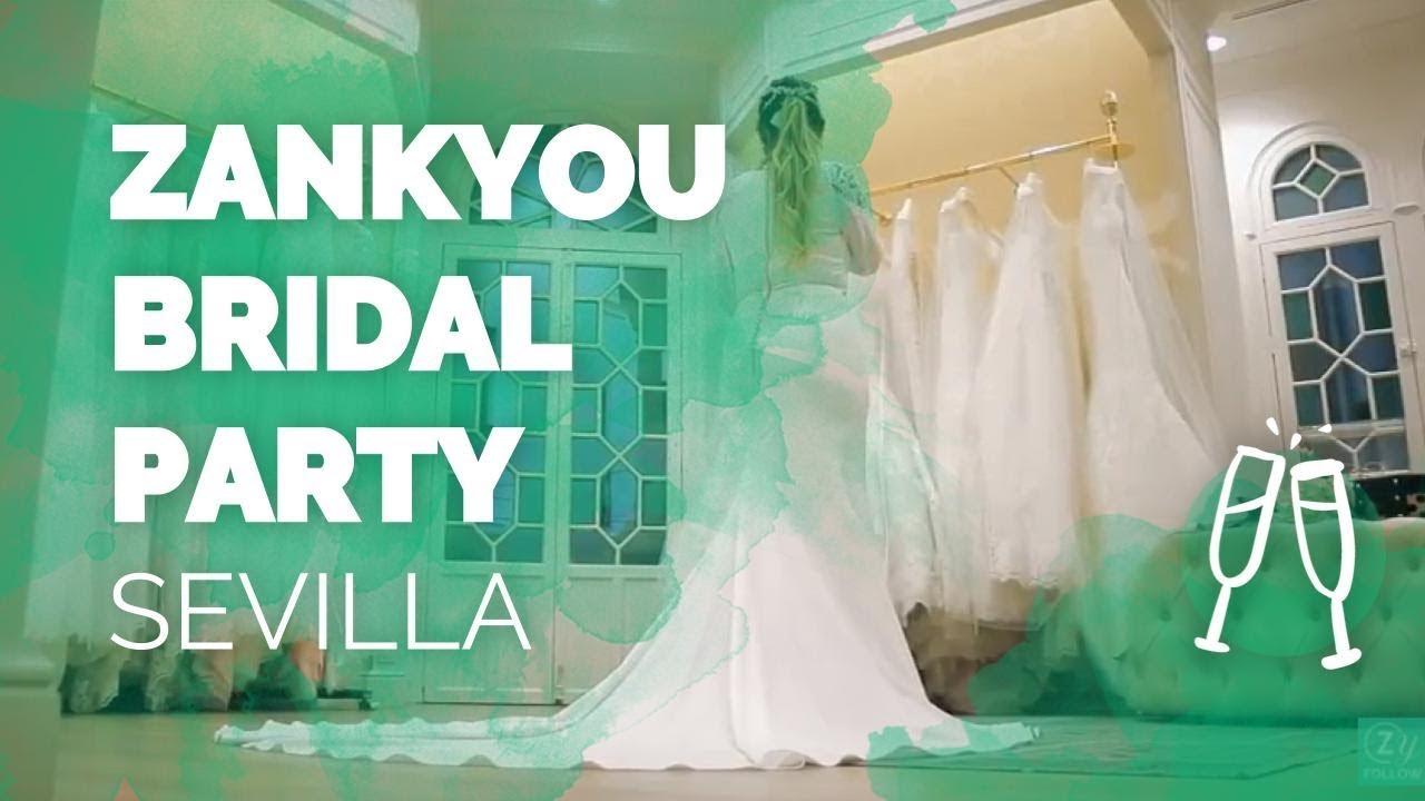 Zankyou Bridal Party Sevilla - YouTube