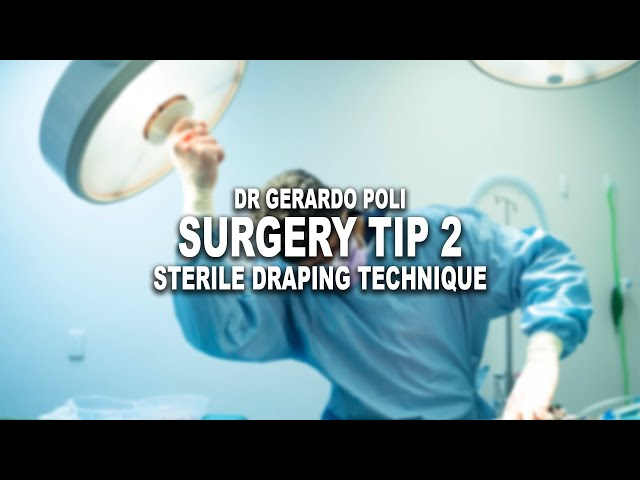 SURGERY TIP 2: KEEPING THE ABDOMEN STERILE - Fenestrated Drape!