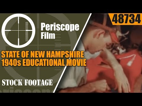 "STATE OF NEW HAMPSHIRE  1940s EDUCATIONAL MOVIE   ""THIS LAND OF OURS"" 48734"