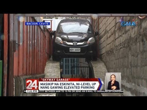 24 Oras: Masikip na eskinita, ni-level up nang gawing elevated parking