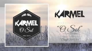 Baixar KARMEL - O Sol (áudio)