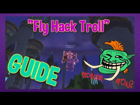"World of Warcraft: ""Fly Hack"" (TROLL/TRICK)"