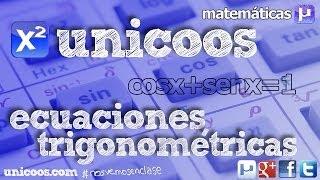 Ecuación trigonométrica 04 BACHILLERATO senx+cosx=1