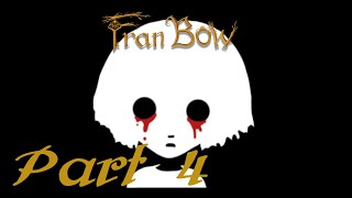 FRAN! JUST USE DA HOOK - Part 4 - Fran Bow