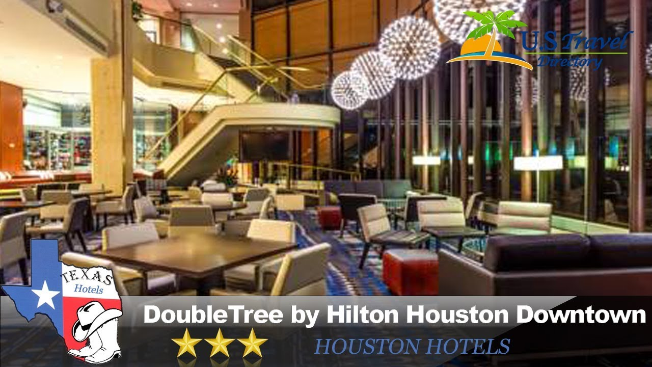 DoubleTree by Hilton Houston Downtown - Houston Hotels, Texas - YouTube