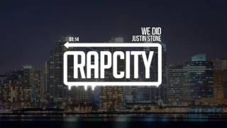 Justin Stone - We Did (Prod. Tido Vegas)