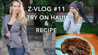 ZVLOG #11 | Try on Haul & Healthy Dessert Recipe