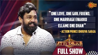 Is Dhruv Sarja the new action king? | Atti Talks - Full Show | Sema Thimiru | Sun Music