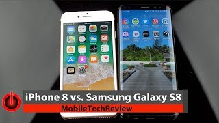 iPhone 8 vs. Samsung Galaxy S8 Comparison Smackdown
