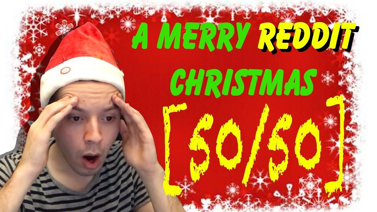 a merry reddit christmas 5050 - Reddit Christmas