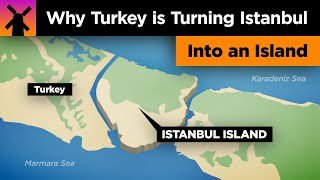 Why Turkey is Transforming Istanbul Into an Island