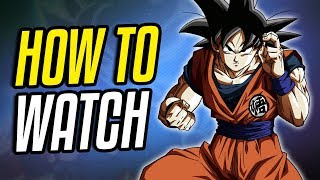 How to Watch Dragon Ball Super ENGLISH DUB