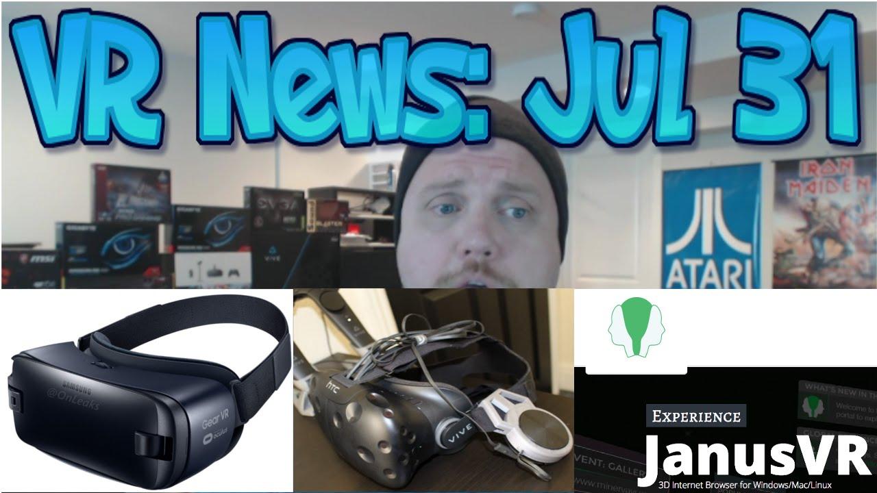VR NEWS: Jul 31 - New Samsung Gear VR - Viewer Vive HMD Speakers! - JanusVR  3D Web Browsing!