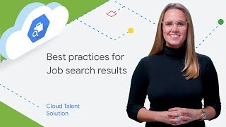 Best Practices for Search Results (Cloud Talent Solution)