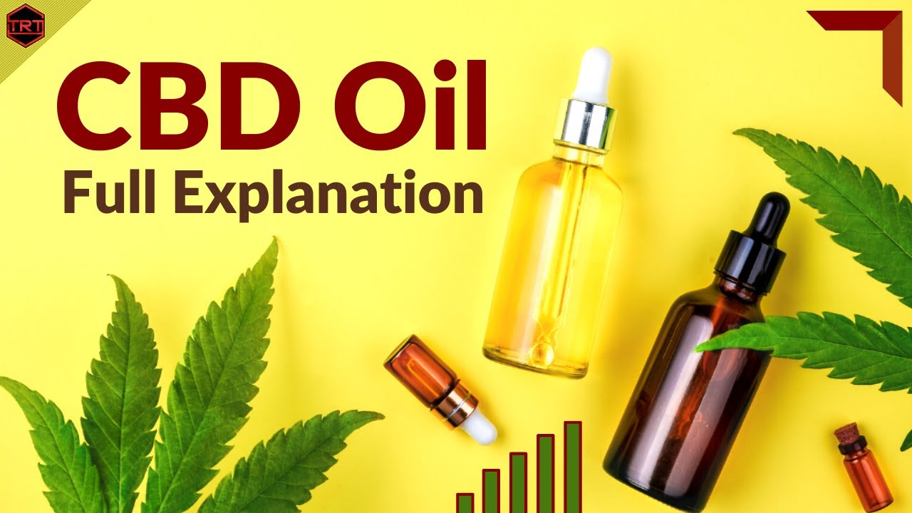 CBD Oil Experiences and Full Explanation