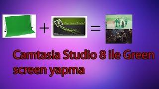 Green Screen nasıl yapılır ? Camtasia Studio 8