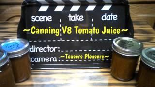 ~Canning V8 Tomato Juice~