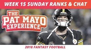 2018 Fantasy Football Rankings Update Live —Week 15 DraftKings Picks, Injuries & Viewer Chat