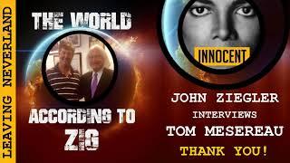 John Ziegler : Exclusive Interview with Michael Jackson's Criminal Defense Attorney Tom Mesereau ★