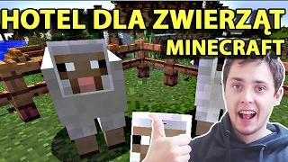 Minecraft Po Polsku Survival na Modach | MÓJ HOTEL DLA ZWIERZĄT