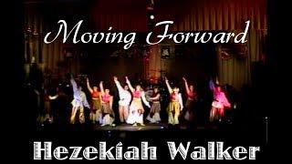 "Dance: ""ALL THINGS NEW"" (Moving Forward) - Hezekiah Walker"