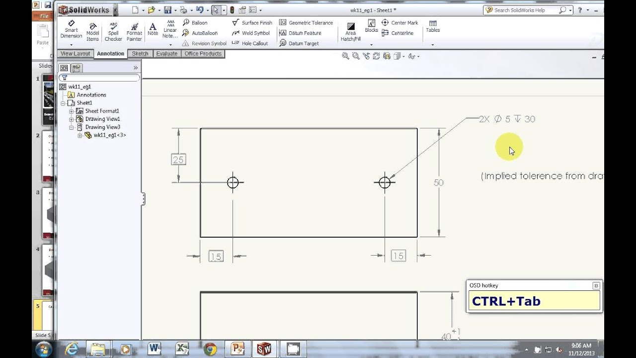 Adding Tolerance in SolidWorks drawing and Analysis using SolidWorks (from  class on Nov 11 2013)