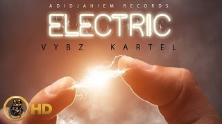 Vybz Kartel - Electric - October 2015
