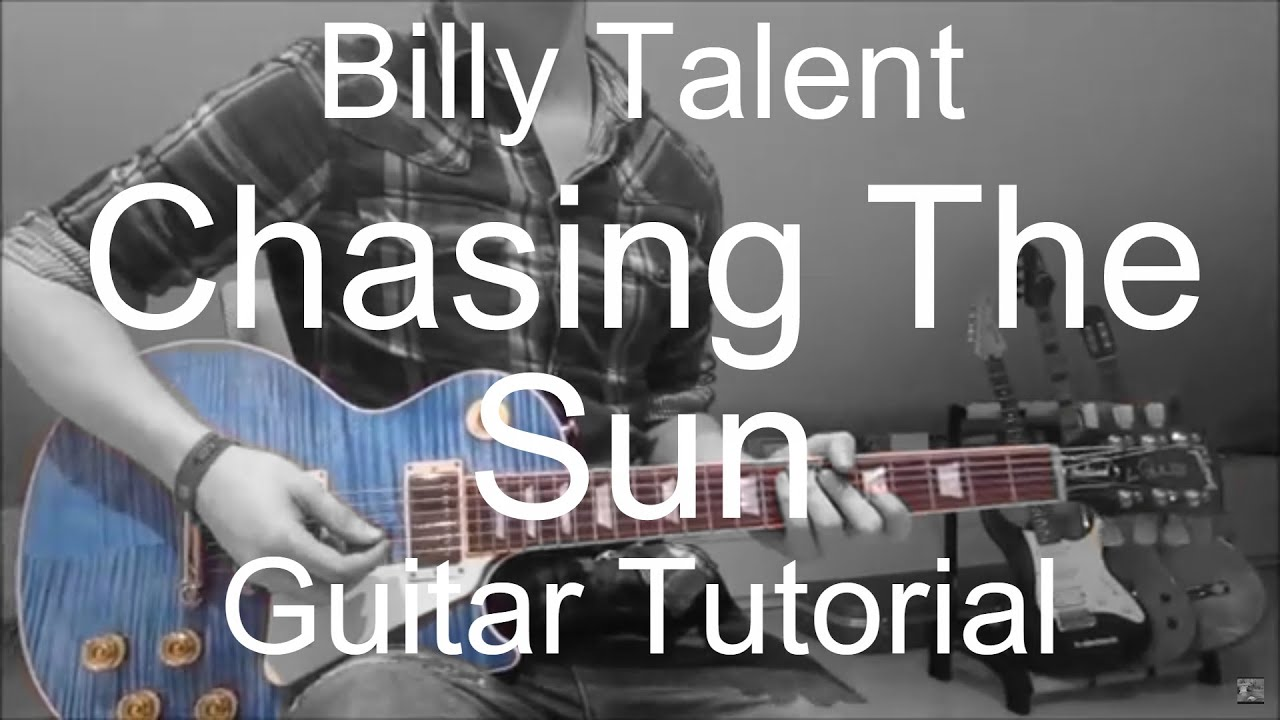 Billy Talent Chasing The Sun Guitar Tutoriallesson94 Youtube