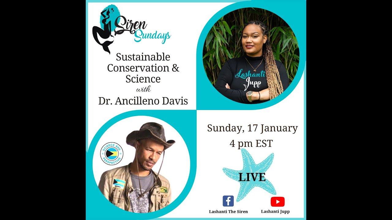 Siren Sundays Season 3 - Episode 1: Sustainable Conservation & Science