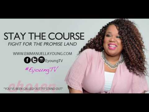 """Emmanuella Young """"STAY THE COURSE"""""""