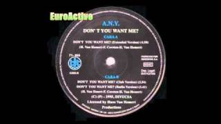 A.N.Y. - Don't You Want Me? (Extended Version)