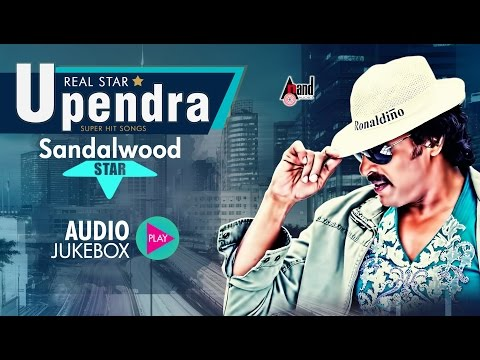 Real Star Upendra Hits 2016 | Upendra Hits Jukebox | New Kannada Seleted Hits 2016