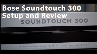 Bose Soundtouch 300 Unboxing, ADAPTiQ and App Network Setup Review