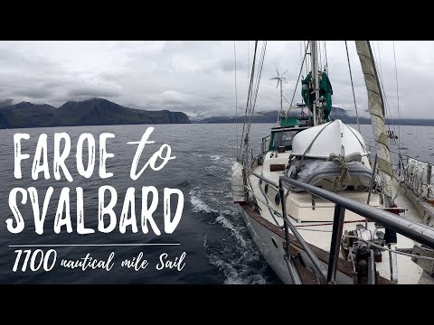 A hellacious 1100 nautical mile offshore sail straight to Svalbard in the Arctic Circle