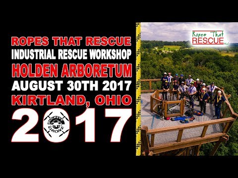 Ropes That Rescue Industrial Rescue Workshop at Holden Arboretum Cleveland, Ohio