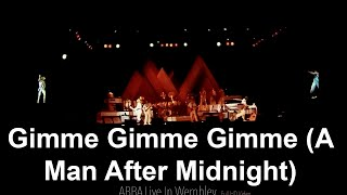 Gimme! Gimme! Gimme! (A Man After Midnight) - (LIVE WEMBLEY ARENA 1979 - HD)