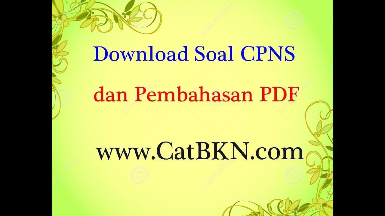 Download Soal Cpns Dan Pembahasan Pdf Lengkap Icpns