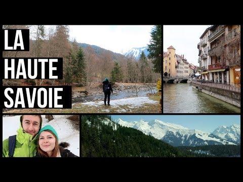 EXPLORING FRANCE: La Haute Savoie 2018 - Annecy, Morzine, La Clusaz | Must see places in France