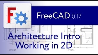 FreeCAD Architecture Intro - 01