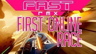 fast rmx first online race