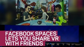 Facebook Spaces lets you share VR with friends